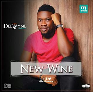 "Dee Wyne  Releases his Full Album ""NEW WINE"""